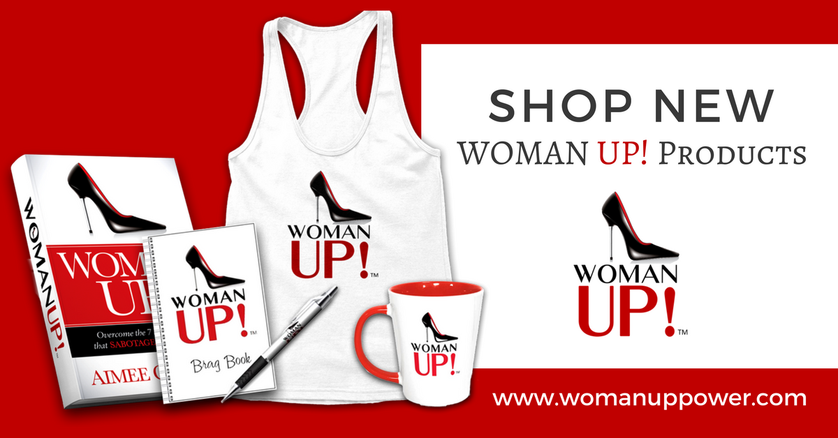 How do YOU WOMAN UP!?